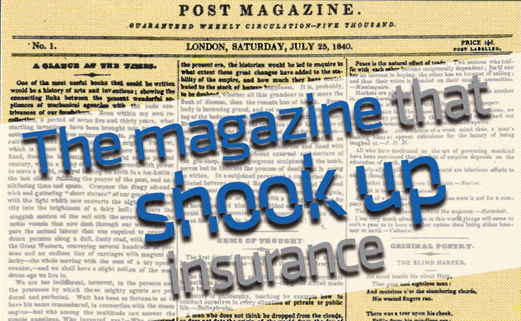 the magazine that shook up insurance